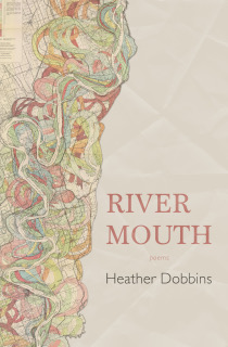 Heather Dobbins, River Mouth