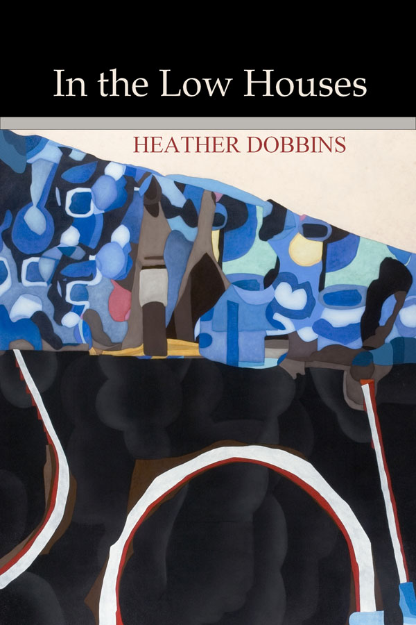 Heather Dobbins, In the Low Houses